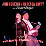 JIMI HOCKING & REBECCA DAVEY - Live at The Royal Standard Hotel