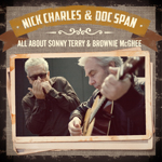 NICK CHARLES & DOC SPAN - All About Sonny Terry & Brownie McGhee